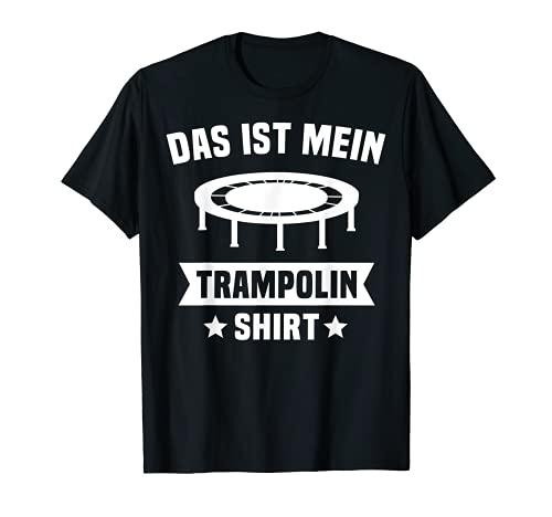 Trampolin Lustiger Trampolinspringer Spruch Trampolin T-Shirt