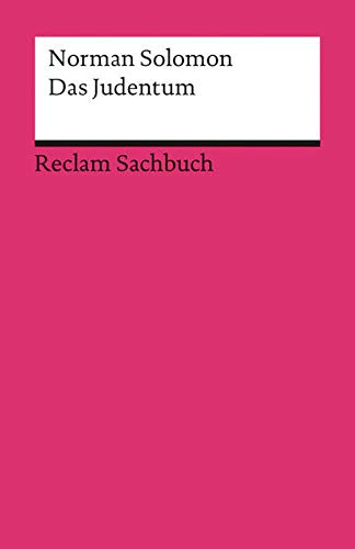 Das Judentum: Eine kleine Einführung (Reclams Universal-Bibliothek)