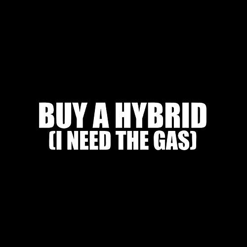 Autoaufkleber Kaufen Sie einen Hybrid - ich brauche das Gas! Interessante Autoaufkleber Aufkleber Vinyl Zubehör 16cm * 4.5cm-Silber