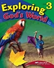 Exploring God's World - Grade 3, A Beka Book Science Series, 4th Edition 2006, Code 10461201 (A Beka Book Science Series)