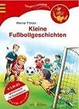 Wendemini Kleine Fußballgeschichten / Kleine Sportgeschichten