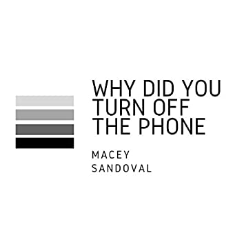 Why Did You Turn Off The Phone