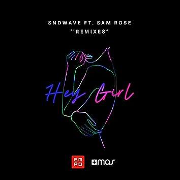 Hey Girl (The Remixes)