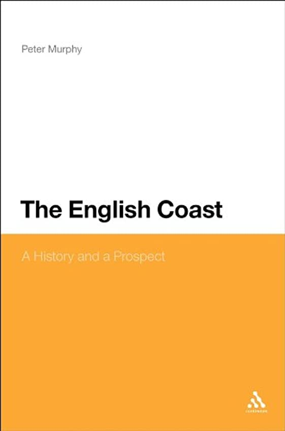 群集欠陥バインドEnglish Coast: A History and a Prospect (English Edition)