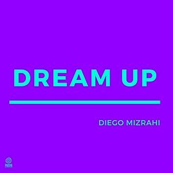 Dream Up (Remix 2020)