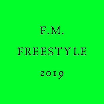 F. M. Freestyle 2019