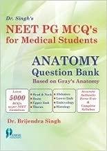 NEET PG MCQs for Medical Students: Anatomy Question Bank Based on Grays Anatomy (PB)
