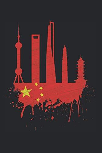Shanghai Skyline Notizbuch: Shanghai Skyline China Flagge Chinesische Fahne Schanghai (Liniert, 15 x 23 cm, 120 Linierte Seiten, 6