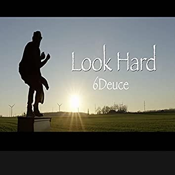 Look Hard