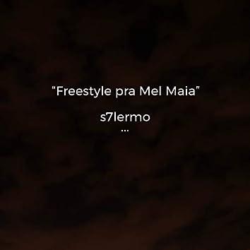 Freestyle pra Mel Maia