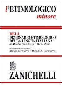 L'etimologico minore. Dizionario etimologico della lingua italiana