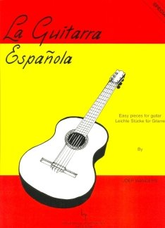 LA GUITARRA ESPANOLA - EASY PIECES FOR GUITAR - arrangiert für Gitarre [Noten / Sheetmusic] Komponist: WANDERS JOEP