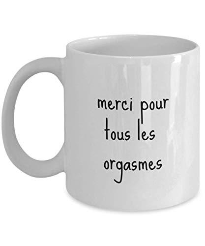 N\A Merci pour Tous Les orgasmes Francais Cadeau Tasse de Cafe drole Divertida Taza de café Francesa