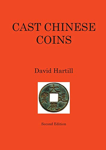 Compare Textbook Prices for Cast Chinese Coins: Second Edition  ISBN 9781787194946 by Hartill, David