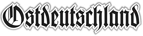 Aufkleber Wetterfest Ostdeutschland Altdeutsch 15, 30 oder 80 cm Osten DDR