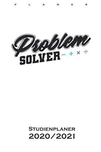 Problem Solver Mathematik Nerd Studienplaner 2020/21: Semesterplaner (Studentenkalender) für Wissenschaftler und Mathe-Fans