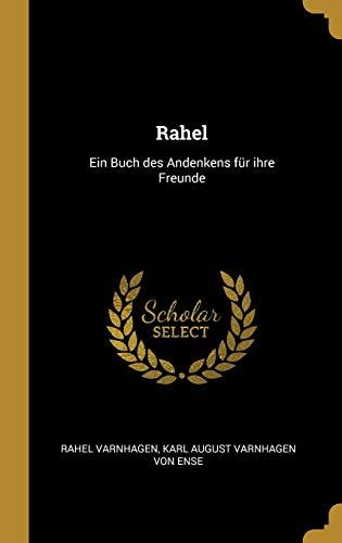 GER-RAHEL: Ein Buch Des Andenkens Für Ihre Freunde