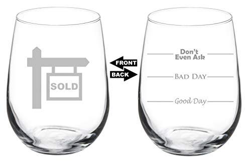 Weinglas Goblet Zwei-seitige Good Day Bad Day Don 't Even Ask Real Estate Agent Broker Realtor 17 oz Stemless glas
