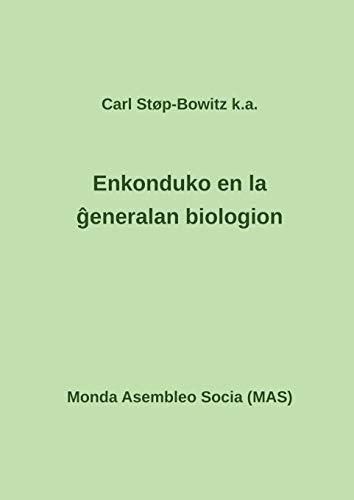 Enkonduko en la ĝeneralan biologion (Esperanto Edition) (Paperback)