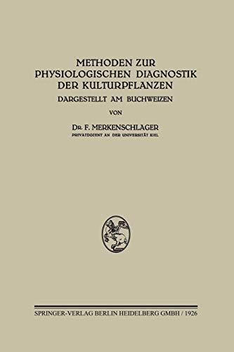 Methoden zur Physiologischen Diagnostik der Kulturpflanzen: Dargestellt am Buchweizen