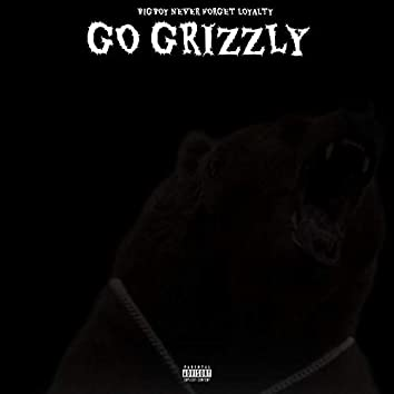 Go Grizzley