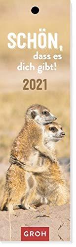 Schön, dass es dich gibt! 2021: Lesezeichenkalender