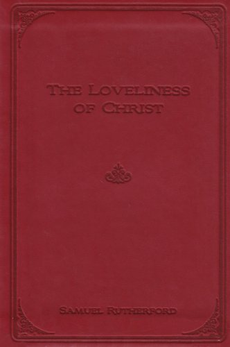 Loveliness of Christ, The