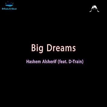 Big Dreams (feat. D-Train)