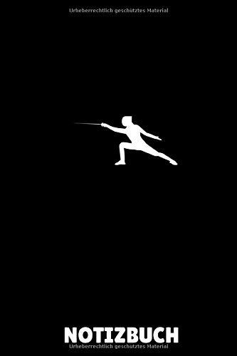 NOTIZBUCH: A5 Notizbuch LINIERT Fechten Buch | Kampfkunst Bücher | Schwertkampf | Selbstverteidigung | Fechtbuch | Geschenkidee für Kinder und Erwachsene | Fechter