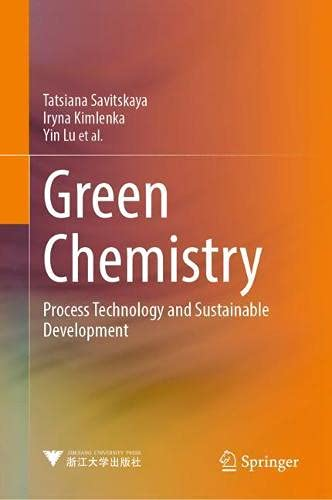 Green Chemistry: Process Technology and Sustainable Development