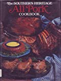 The Southern Heritage All Pork Cookbook (Southern Heritage Cookbook Library)