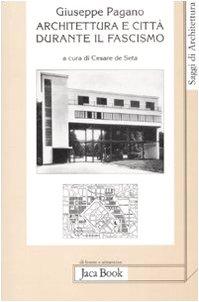 Architettura e città durante il fascismo