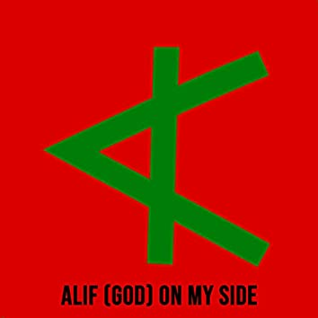 Alif (God) on My Side
