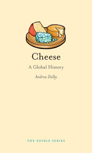 Cheese: A Global History Edible