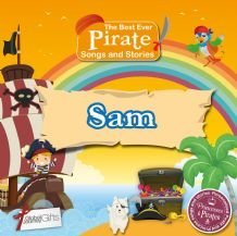 Princesses and Pirates - Personalised Songs & Stories for Kids (Sam)