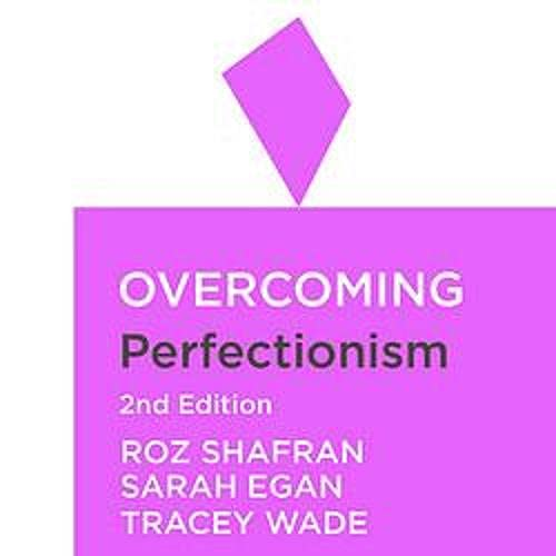 Overcoming Perfectionism, 2nd Edition cover art