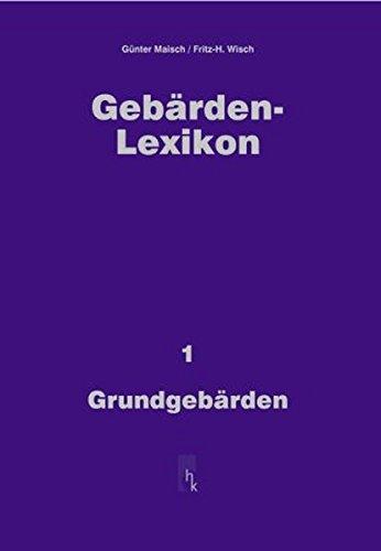 Gebärden-Lexikon: Grundgebärden, Bd 1