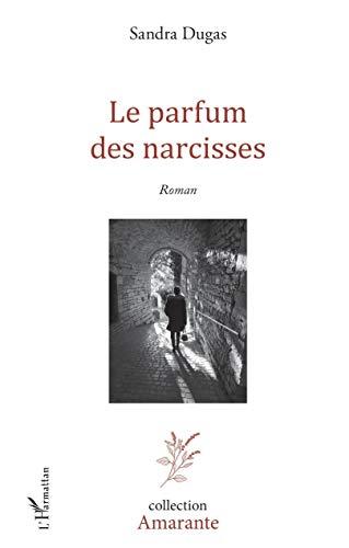 Le Parfum des narcisses
