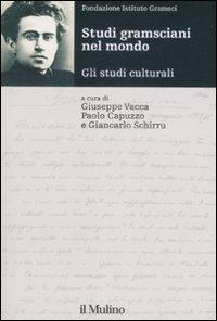 Studi gramsciani nel mondo. Gli studi culturali