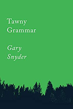 Tawny Grammar: Essays (Counterpoints Book 2)