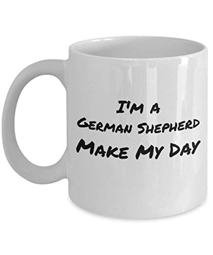 I'm A German Shepherd Make My Day Funny Coffee Cups & Mugs