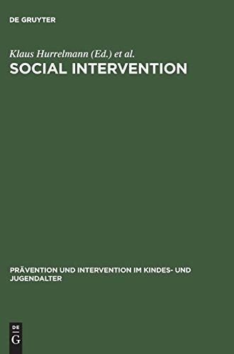 Social Intervention: Potential and Constraints (Prävention und Intervention im Kindes- und Jugendalter, Band 1)