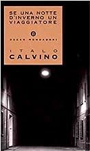 By Italo Calvino SE UNA Notte d'Inverno UN Viaggiatore: Presentazione Dell'Autore (Italian Edition) [Paperback]