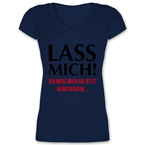 Statement - Lass Mich! Ich muss Mich da jetzt Reinsteigern - XS - Dunkelblau - ballermann-Shirts - XO1525 - Damen T-Shirt mit V-Ausschnitt