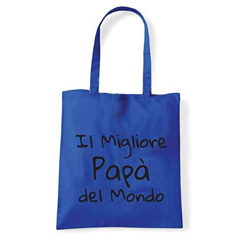 Art T-Shirt, Schultertasche, Bester Papa der Welt, Shopper, Meer, miglior-papa-mondo-bag-blu, Blau, miglior-papa-mondo-bag-blu Einheitsgröße
