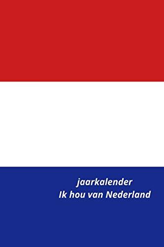 Jaarkalender Ik hou van Nederland