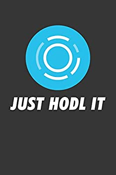 Just Hodl It Aion Aion Notebook  Lined Journal 120 Pages 6 x 9 Affordable Cryptocurrency Blockchain Crypto Gift Journal Matte Finish