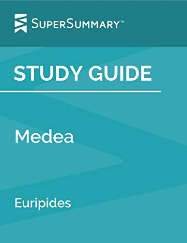 Study Guide: Medea by Euripides (SuperSummary) (English Edition)