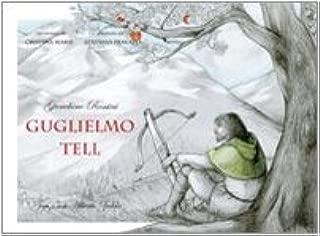 Guglielmo Tell (William Tell) - Gioachino Rossini (Paramica)