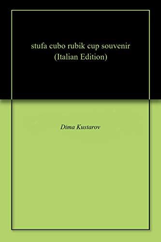 stufa cubo rubik cup souvenir (Italian Edition)
